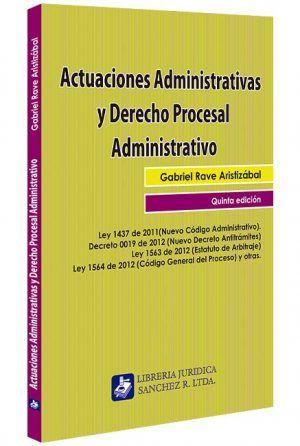 actuaciones-administrativas-y-derecho-procesal-administrativo-libros-jurídicos-lijursanchez-juridica-sanchez