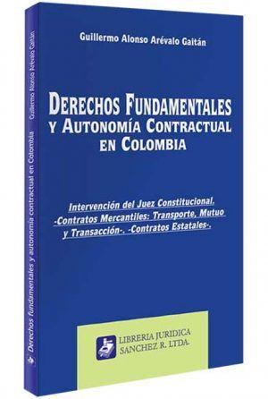 derechos-fundamentales-y-autonomia-contractual-en-colombia-libros-jurídicos-lijursanchez-juridica-sanchez