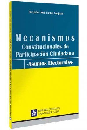 mecanismos-constitucionales-de-participacion-ciudadana-libros-jurídicos-lijursanchez-juridica-sanchez