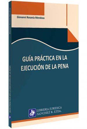 guia-practica-en-la-ejecucion-de-la-pena-libros-jurídicos-lijursanchez-juridica-sanchez