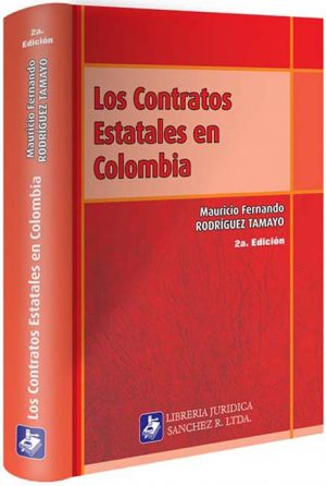 los-contratos-estatales-en-colombia-2-edicion-libros-jurídicos-lijursanchez-juridica-sanchez