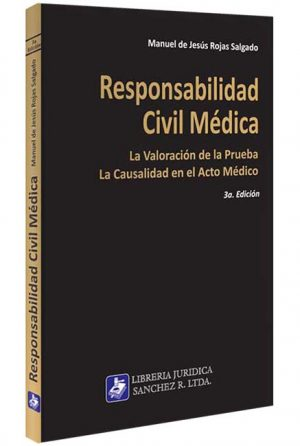 responsabilidad-civil-medica-la-valoracion-libros-jurídicos-lijursanchez-juridica-sanchez