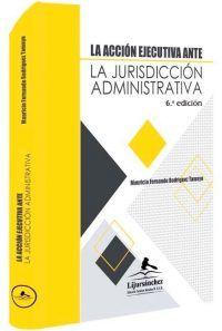 la-accion-ejecutiva-ante-la-jurisdiccion-administrativa -libros-jurídicos-lijursanchez-juridica-sanchez