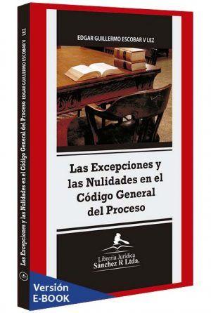 las-excepciones-y-las-nulidades-en-el-codigo-general-del-proceso-ebook-libros-jurídicos-lijursanchez-juridica-sanchez