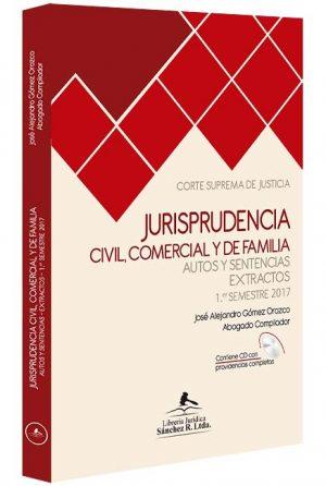 jurisprudencia-civil-comercial-y-de-familia-autos-y-sentencias-extractos-1-semestre-de-2017-libros-jurídicos-lijursanchez-juridica-sanchez