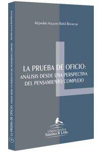 la-prueba-de-oficio-analisis-desde-una-perspectiva-del-pensamiento-complejo-libros-jurídicos-lijursanchez-juridica-sanchez
