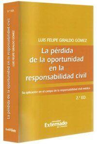 la-pérdida-de-la-oportunidad-en-la-responsabilidad-civil-libros-jurídicos-lijursanchez-juridica-sanchez