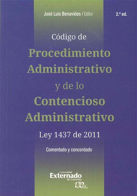 CÓDIGO DE PROCEDIMIENTO ADMINISTRATIVO Y DE LO CONTENCIOSO ADMINISTRATIVO -LEY 1437 DE 2011