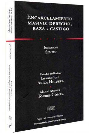 encarcelamiento-masivo-derecho-raza-y-castigo-libros-jurídicos-lijursanchez-juridica-sanchez