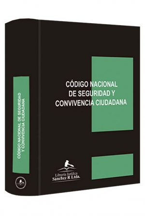mini-codigo-nacional-de-policia-y-convivencia-ley-1801-de-2016 -libros-jurídicos-lijursanchez-juridica-sanchez