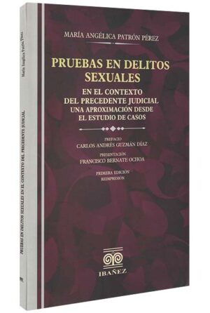 pruebas-en-delitos-sexuales-en-el-contexto-del-precedente-judicial-libros-jurídicos-lijursanchez-juridica-sanchez