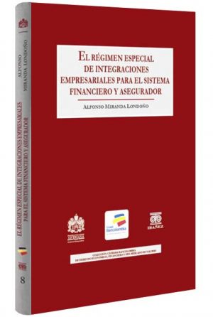 El regimen especial de integraciones libros jurídicos, lijursanchez, juridica sanchez,