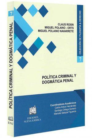 Politica criminal y dogmatica penal, libros jurídicos, lijursanchez, juridica sanchez,