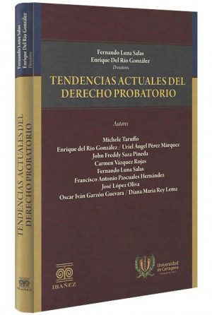 Tendencias actuales del derecho probatorio libros jurídicos, lijursanchez, juridica sanchez,