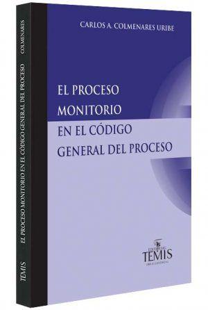 el proceso monitorio en el codigo general del proceso libros jurídicos, lijursanchez, juridica sanchez,