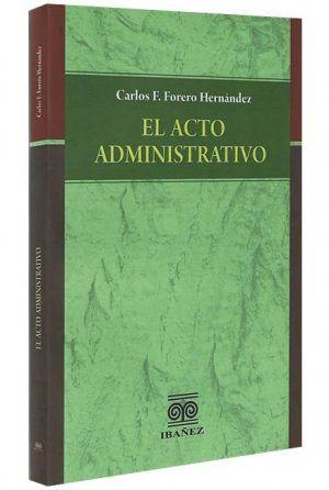 el-acto-administrativolibros-jurídicos-lijursanchez-juridica-sanchez