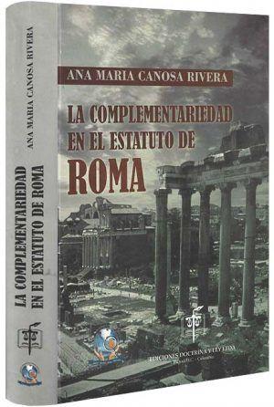 la-complementariedad-en-el-estatuto-de roma-libros-jurídicos-lijursanchez-juridica-sanchez