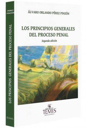 los principios generales del proceso penal libros jurídicos, lijursanchez, juridica sanchez,