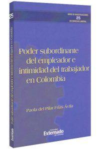 poder-subordinante-del-empleador-e-intimidad-del-trabajador-en-colombia-libros-jurídicos-lijursanchez-juridica-sanchez