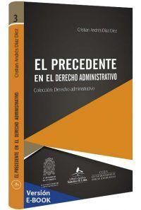 el-precedente-en-el-derecho-administrativo-libros-jurídicos-lijursanchez-juridica-sanchez