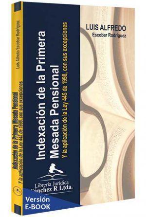 indexacion-de-la-primer-mesada-pensional-libros-jurídicos-lijursanchez-juridica-sanchez