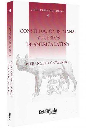 Constitucion-romana-y-pueblos-de-america-latinaConstitucion- romana-y -pueblos-de- america-latina-libros-jurídicos-lijursanchez-juridica-sanchez