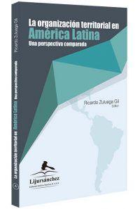 La-organización-territorial-en-América-Latina-libros-jurídicos-lijursanchez-juridica-sanchez