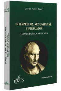 interpretar-argumentar-y-persuadir-libros-jurídicos-lijursanchez-juridica-sanchez