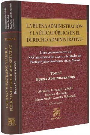 la-buena-administracion-y-la-etica-publica-en-el-derecho-administrativo-libros-jurídicos-lijursanchez-juridica-sanchez