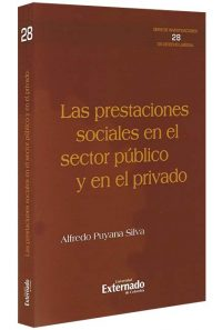 las-prestaciones-sociales-en-el-sector-publico-y-en-el-privado-libros-jurídicos-lijursanchez-juridica-sanchez