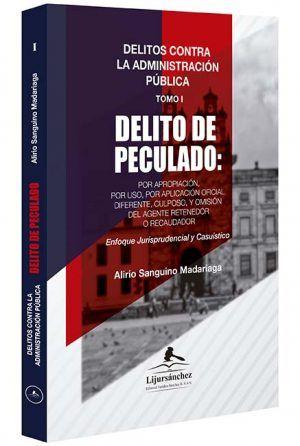 delitos-contra-la-administración-pública-delito-de-peculado-libros-jurídicos-lijursanchez-juridica-sanchez