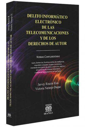 Delito-informatico-electronico-de-las-telecomunicaciones-libros-jurídicos-lijursanchez-juridica-sanchez