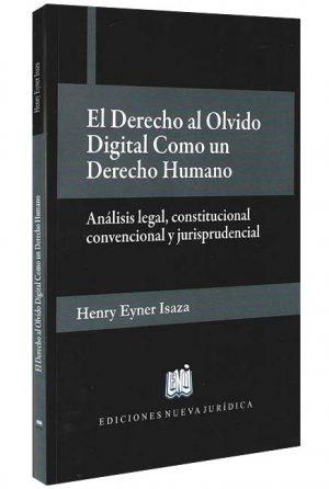 El-derecho-al-olvido-digital-como-un-derecho-humano -libros-jurídicos-lijursanchez-juridica-sanchez