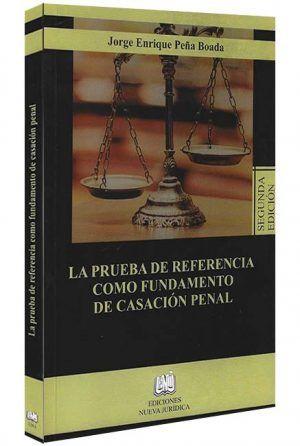 La-prueba-de-referencia-como-fundamento-de-casacion-penal -libros-jurídicos-lijursanchez-juridica-sanchez