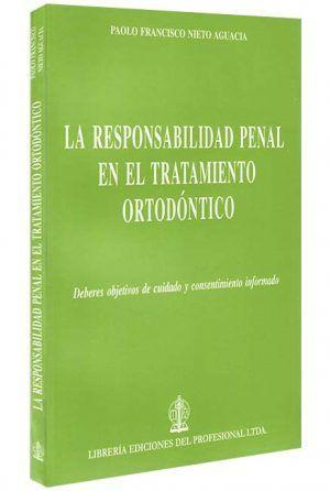 La-responsabilidad-penal-en-el-tratamiento-ortodontico-libros-jurídicos-lijursanchez-juridica-sanchez