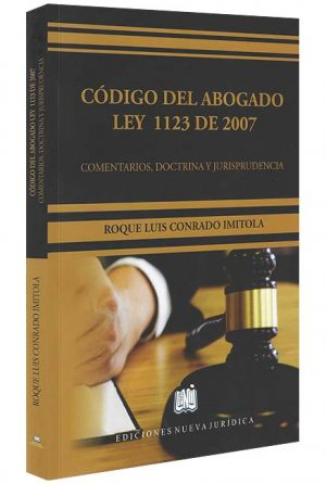 codigo-del-abogado-ley-1123-de 2007 -libros-jurídicos-lijursanchez-juridica-sanchez