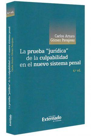 la-prueba-juridica-de-la-culpabilidad-en-el-nuevo-sistema-penal-libros-jurídicos-lijursanchez-juridica-sanchez