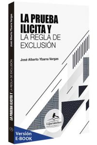 la-prueba-ilicita-y-la-regla-de-exlusion-libros-jurídicos-lijursanchez-juridica-sanchez