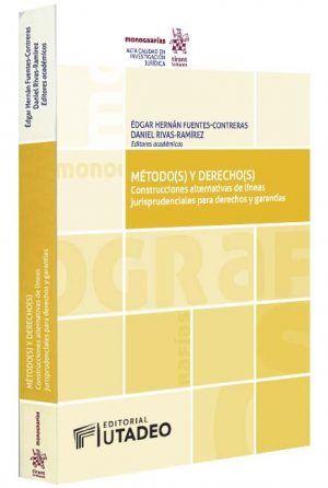 metodos-y-derechos-construcciones-alternativas-de-líneas-jurisprudenciales-para-derechos-y-garantías-libros-jurídicos-lijursanchez-juridica-sanchez