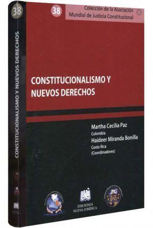 constitucionalismo-y-nuevos-derechos-libros-jurídicos-lijursanchez-juridica-sanchez