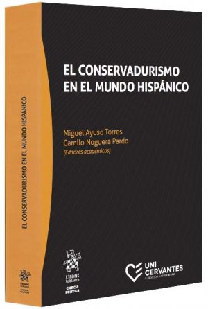 el-conservadurismo-en-el-mundo-hispanicoUsuario: claribeth Contraseña: claribeth2020*