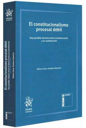 el-constitucionalismo-procesal-débil-libros-jurídicos-lijursanchez-juridica-sanchez