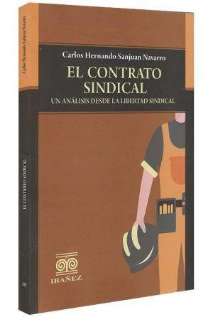 el-contrato-sindical-un-análisis-desde-la-libertad-sindical-libros-jurídicos-lijursanchez-juridica-sanchez