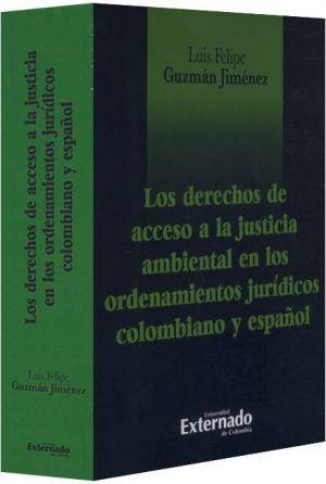 los-derechos-de-acceso-a-la-justicia-ambiental-en-los-ordenamientos-juridicos-colombiano-libros-jurídicos-lijursanchez-juridica-sanchez