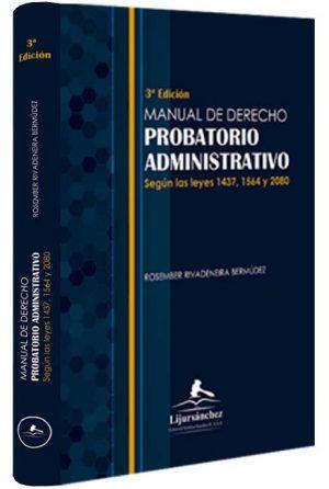 manual-de-derecho-probatorio-administrativo-según-las-leyes-1437-1564-y-2080--libros-jurídicos-lijursanchez-juridica-sanchez