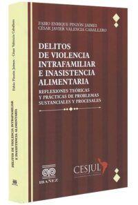 Delitos de violencia intrafamiliar e inasistencia alimentaria-libros-jurídicos-lijursanchez-juridica-sanchez