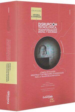 disrupción-tecnológica-transformación-digital-y-sociedad-libros-jurídicos-lijursanchez-juridica-sanchez