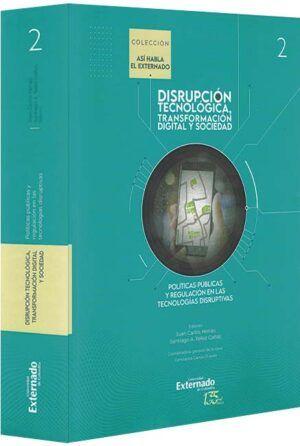 disrupción-tecnológica-transformación-digital-y-sociedad-políticas-públicas-libros-jurídicos-lijursanchez-juridica-sanchez
