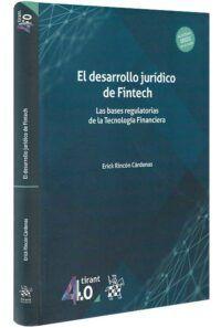 el-desarrollo-jurídico-de-fintech-las-bases-regulatorias-de-la-tecnología-financiera-libros-jurídicos-lijursanchez-juridica-sanchez