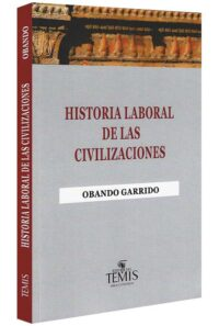 historia-laboral-de-las-civilizaciones-libros-jurídicos-lijursanchez-juridica-sanchez